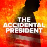 The Accidental President key art
